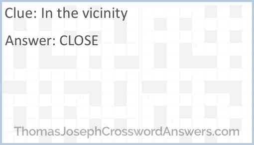 In the vicinity Answer