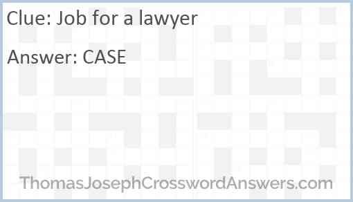 Job for a lawyer Answer