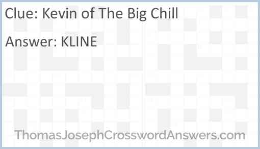 Kevin of The Big Chill Answer
