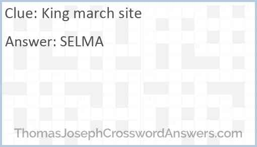 King march site Answer