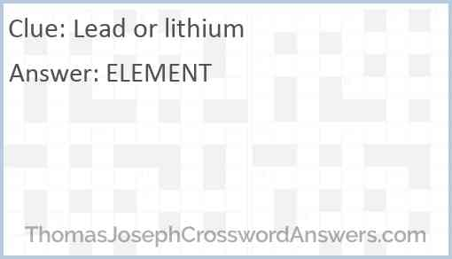 Lead or lithium Answer