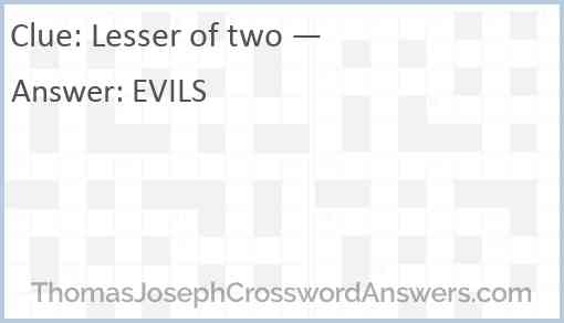 Lesser of two — Answer