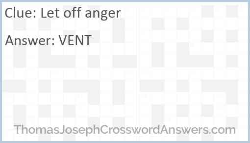 Let off anger crossword clue ...