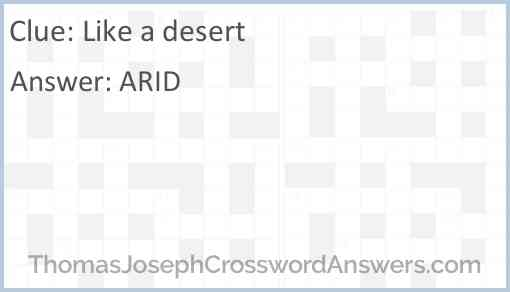 Like a desert Answer