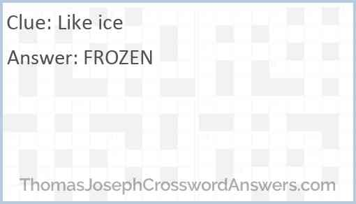 Like ice Answer