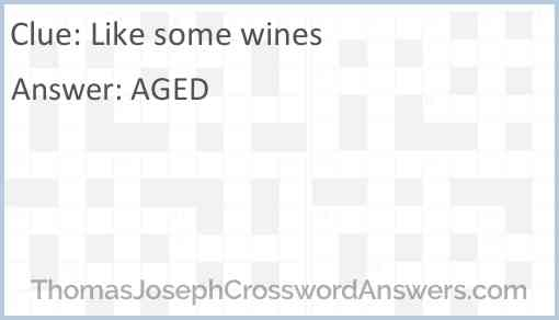Like some wines Answer