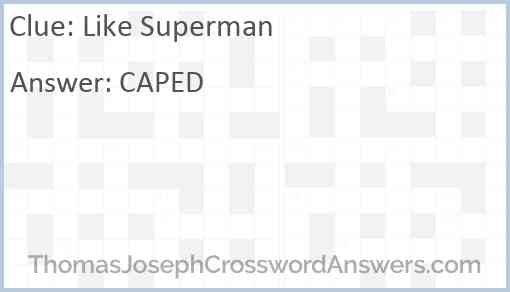 Like Superman Answer