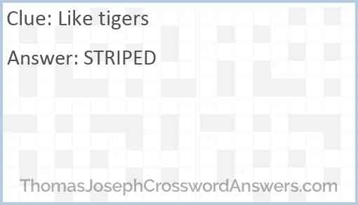 Like tigers Answer