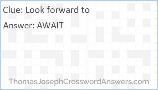 Look forward to Answer