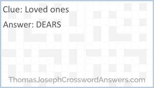 Loved ones Answer