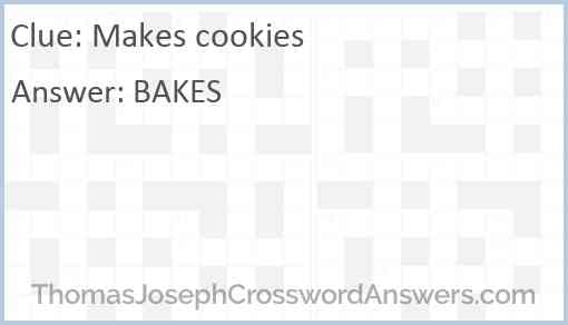 Makes cookies Answer