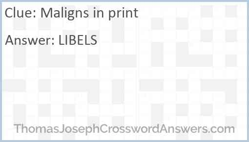 photograph about Thomas Joseph Crossword Printable named Maligns inside print crossword clue