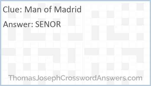Man of Madrid Answer