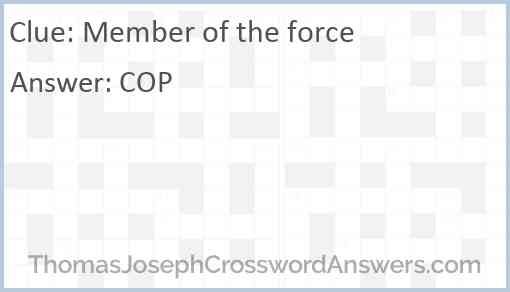 Member of the force Answer
