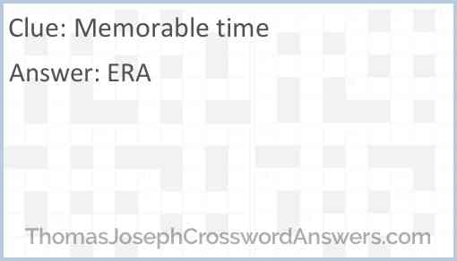 Memorable time Answer