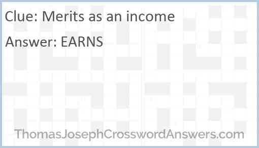 Merits as an income Answer
