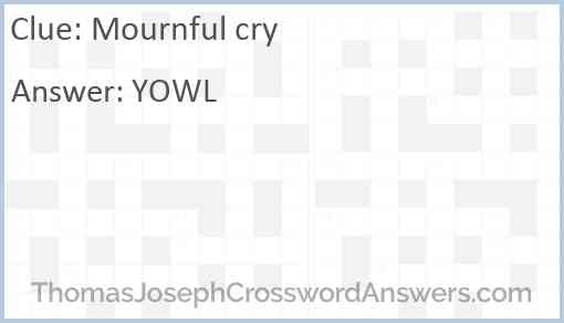 Mournful cry Answer