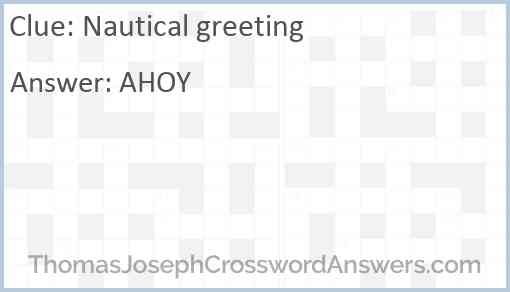 Nautical greeting Answer