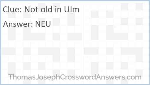 Not old in Ulm Answer