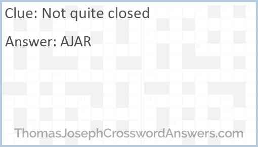 Not quite closed Answer