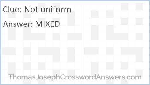 Not uniform Answer