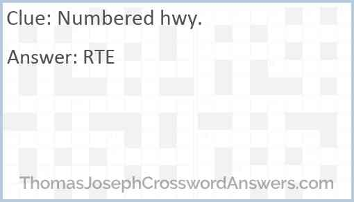 Numbered Hwy Crossword Clue Thomasjosephcrosswordanswers Com