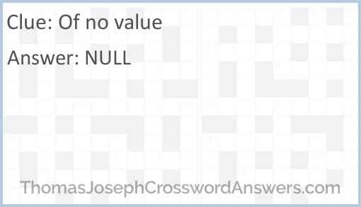 Of no value Answer