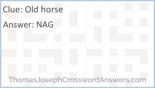 Old horse Answer