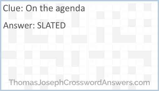 On the agenda Answer