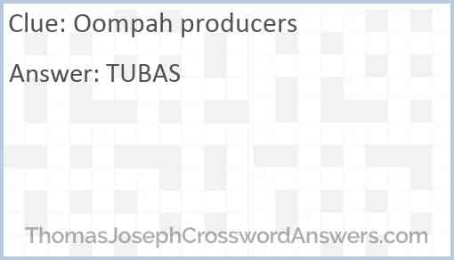 Oompah producers Answer