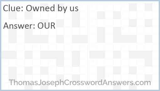 Owned by us Answer