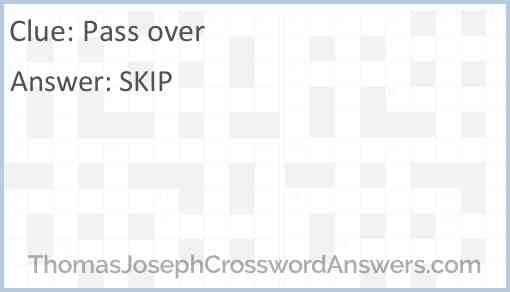 Pass over Answer