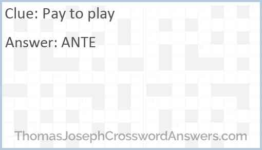 Pay to play Answer