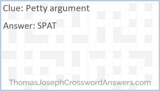 Petty argument Answer