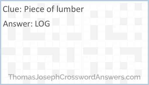 Piece of lumber Answer