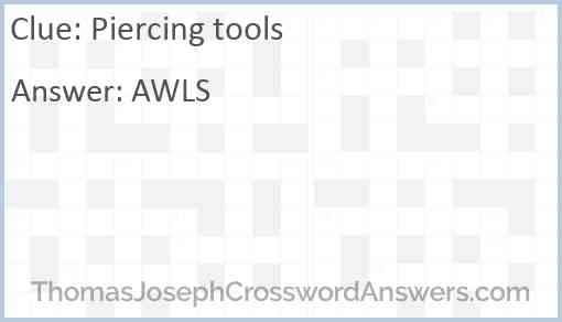 Piercing tools Answer
