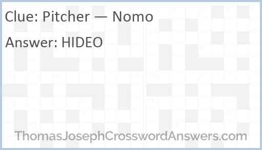 Pitcher — Nomo Answer