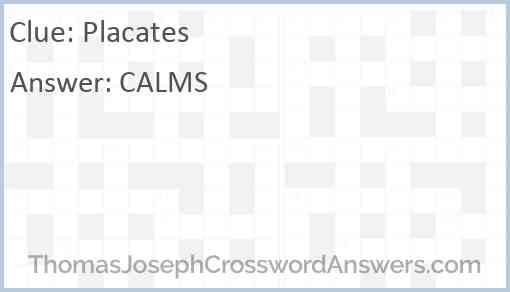 Placates Answer