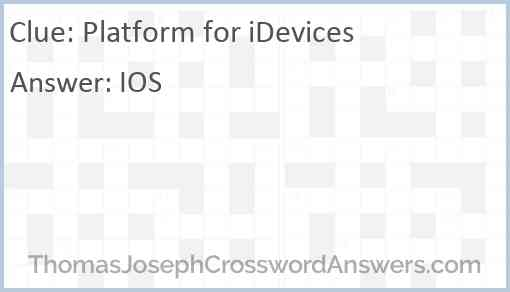 Platform for iDevices Answer