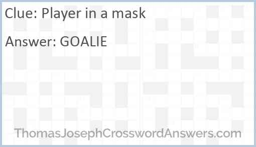 Player in a mask Answer