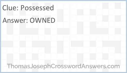 Possessed Answer