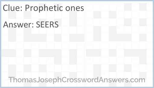 Prophetic ones Answer