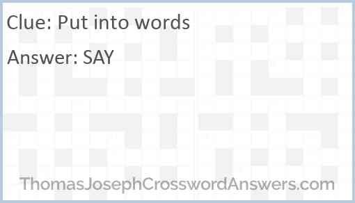 Put into words Answer