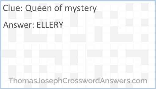 Queen of mystery Answer