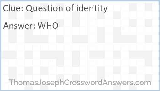 Question of identity Answer