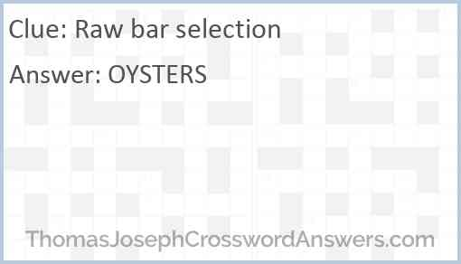 Raw bar selection Answer