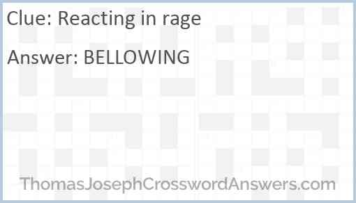 Reacting in rage Answer