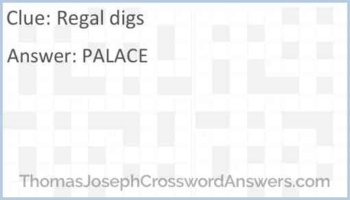 Regal digs Answer