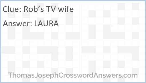 Rob's TV wife Answer