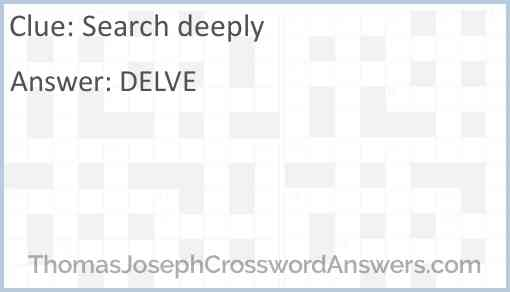 Search deeply Answer